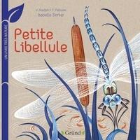 Virginie Aladjidi et Caroline Pellissier - Petite Libellule - Un livre très nature.
