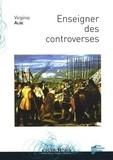 Virginie Albe - Enseigner des controverses.