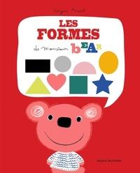 Les formes de monsieur Bear - Virginie Aracil |