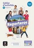 Virginie Auberger Stucklé et Sandrine Debras - Espagnol 4e Reporteros A1-A2 - Cahier d'activités.