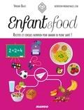 Virginie Bales et Nathalie Carnet - Enfant & food - Recettes et conseils nutrition pour grandir en pleine santé !.
