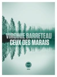Virginie Barreteau - Ceux des marais.