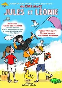 Virginie Becquet et Laetitia Zink - Cahier de vacances Jules et Léonie du CM2 à la 6e.