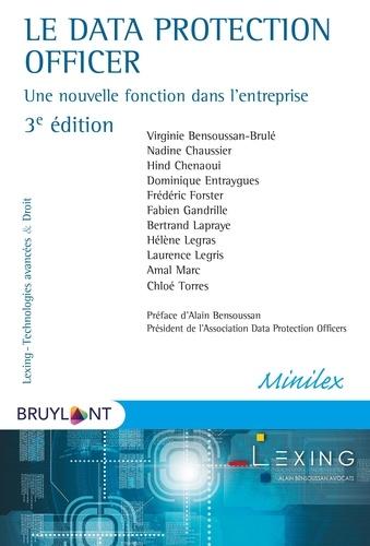 Virginie Bensoussan-Brulé et Nadine Chaussier - Le Data Protection Officer - Une nouvelle fonction dans l'entreprise.
