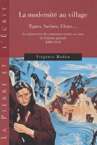 La modernité au village - Tignes, Savines, Ubaye... La submersion de communes rurales au nom de lintérêt général, 1920-1970.pdf
