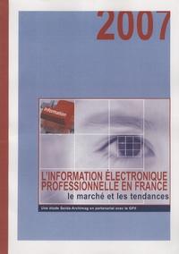 Virginie Boillet - L'information électronique professionnelle en France : le marché en 2006 et les tendances.