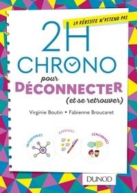 Virginie Boutin et Fabienne Broucaret - 2h chrono pour vraiment déconnecter (et se retrouver).
