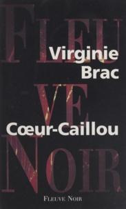 Virginie Brac - Coeur-Caillou.