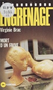 Virginie Brac - Engrenage : Mort d'un fauve.