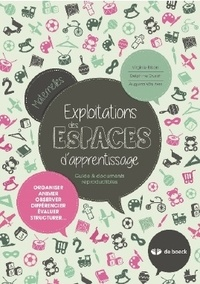 Virginie Brison et Delphine Druart - Exploitations des espaces d'apprentissage Maternelles - Guide & documents reproductibles.