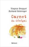 Virginie Broquet et Richard Bohringer - Carnet du Sénégal.