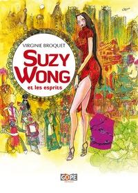 Virginie Broquet - Suzy Wong et les esprits.
