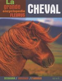 Virginie Bruneau et Frédéric Chéhu - La grande encyclopédie du cheval.