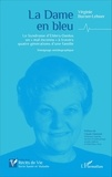 """Virginie Burner-Lehner - La dame en bleu - Le Syndrome d'Ehlers-Danlos, un """"mal inconnu"""" à travers quatre générations d'une famille."""