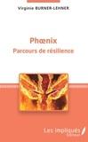 Virginie Burner-Lehner - Phoenix - Parcours de résilience.