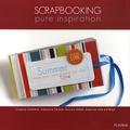 Virginie Carabin et Stéphanie Dagan - Scrapbooking - Pure inspiration.