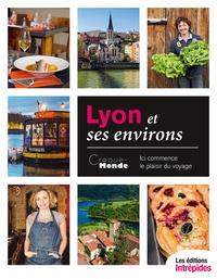 Virginie Chalfoun et Cécile Gineste - Lyon et ses environs.