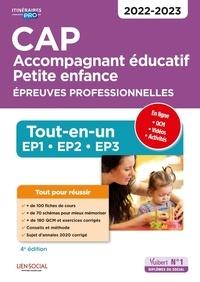 Virginie Châteaureynaud et Françoise Mosser - CAP Accompagnant éducatif petite enfance. Epreuves professionnelles - Tout-en-un. EP1-EP2-EP3.