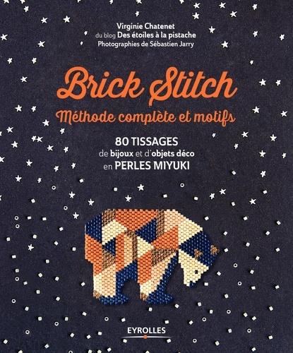Brick Stitch - Méthode complète et motifs - 9782212920079 - 13,99 €