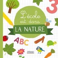 Virginie Chiodo - L'école est dans la nature.