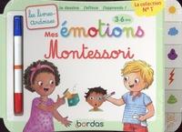 Virginie Chiodo - Mes émotions Montessori - Avec 1 feutre effaçable.