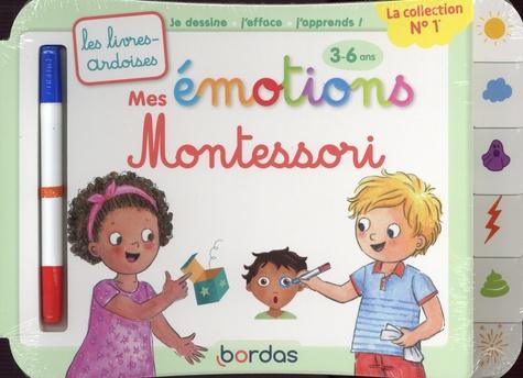 Mes émotions Montessori. Avec 1 feutre effaçable
