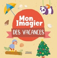 Virginie Chiodo - Mon imagier des vacances.