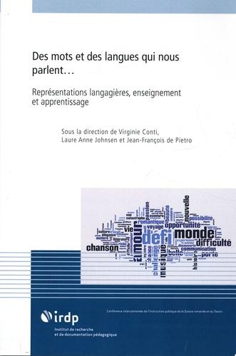 Virginie Conti et Laure Anne Johnsen - Des mots et des langues qui nous parlent ... - Représentation langagières, enseignement et apprentissage.