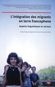 Virginie Conti et Jean-François de Pietro - L'intégration des migrants en terre francophone - Aspects linguistiques et sociaux.