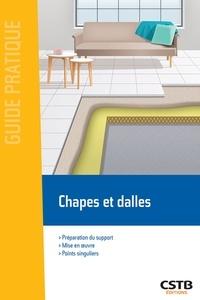 Virginie Cordier - Chapes et dalles - Préparation du support, mise en oeuvre et points singuliers.
