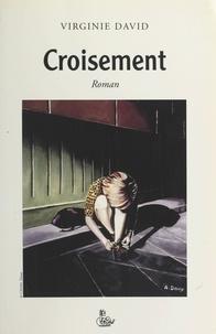 Virginie David - Croisement.