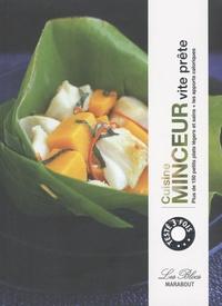 Cuisine minceur vite prête - Plus de 150 petits plats légers et sains + les apports caloriques.pdf