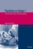 Virginie De Luca Barrusse - Population en danger ! - La lutte contre les fléaux sociaux sous la Troisième République.