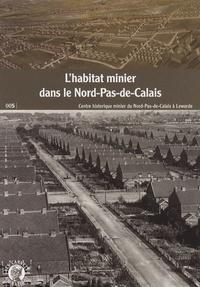 Virginie Debrabant - L'habitat minier dans le Nord-Pas-de-Calais.