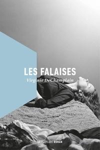 Virginie DeChamplain - Les Falaises.