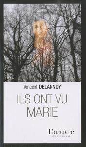 Virginie Delannoy - Ils ont vu Marie.