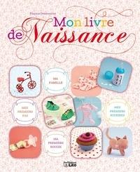 Virginie Desmoulins - Mon livre de naissance.