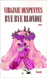 Bye Bye Blondie - Virginie Despentes pdf epub