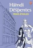 Virginie Despentes et Nora Hamdi - Trois étoiles.