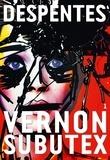 Virginie Despentes - Vernon Subutex Tome 1 : .