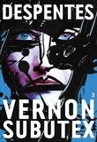 Virginie Despentes - Vernon Subutex Tome 3 : .