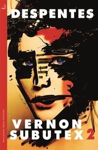 Virginie Despentes et Frank Wynne - Vernon Subutex Two.