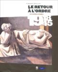 Virginie Devillez - Le retour à l'ordre - Art et politique en Belgique 1918-1945.