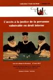 Virginie Donier et Béatrice Lapérou-Scheneider - L'accès à la justice de la personne vulnérable en droit interne - Actes du colloque de Besançon, 27 mars 2015.