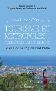 Tourisme et métropoles : compétences et enjeux - Le cas de la région Sud PACA.pdf