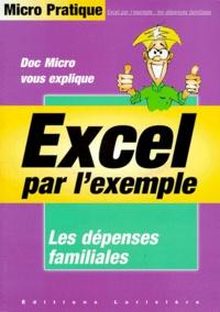 DOC MICRO VOUS EXPLIQUE EXCEL PAR LEXEMPLE. Les dépenses familiales.pdf