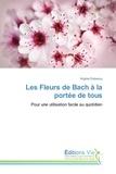 Virginie Duboscq - Les Fleurs de Bach à la portée de tous.