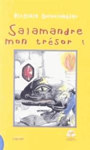 Virginie Ducoulombier-Morat - Salamandre, mon trésor !.
