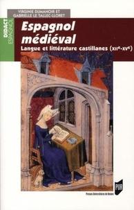 Virginie Dumanoir et Gabrielle Le Tallec-Lloret - Espagnol médiéval - Langue et littérature castillanes (XII-XVe siècle).