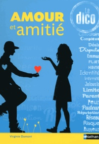 Amour et amitié- Le dico - Virginie Dumont   Showmesound.org